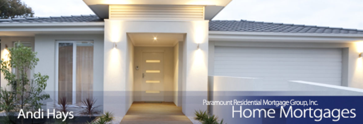 Paramount Residential Mortgage Group Inc. | Andi Hays, Branch Manager NMLS #268800, Equal Housing Lender